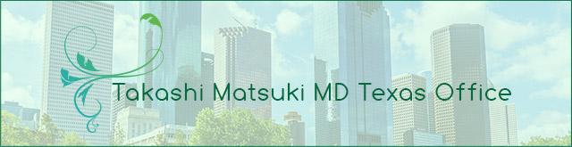 Takashi Matsuki MD Texas Clinic